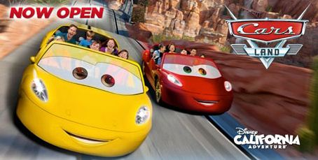 Get Away Today to Disneyland. Cars--Now Open. Picture of Cars the ride based on the movie.